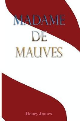 Madame de Mauves (Paperback)