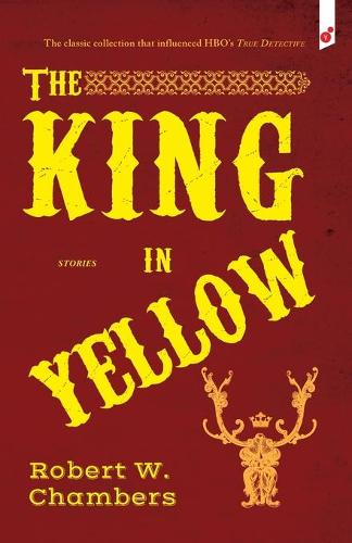 The King in Yellow: And Other Stories (Paperback)