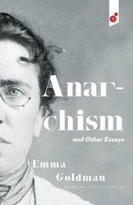 Anarchism and Other Essays (Paperback)