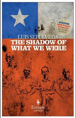 The Shadow Of What We Were (Paperback)