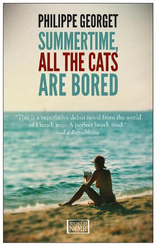 Summertime All The Cats Are Bored (Paperback)