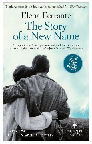 The Story Of A New Name: Book 2 (Paperback)