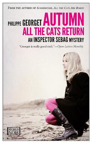 Autumn, All The Cats Return: An Inspector Sebag Mystery (Paperback)