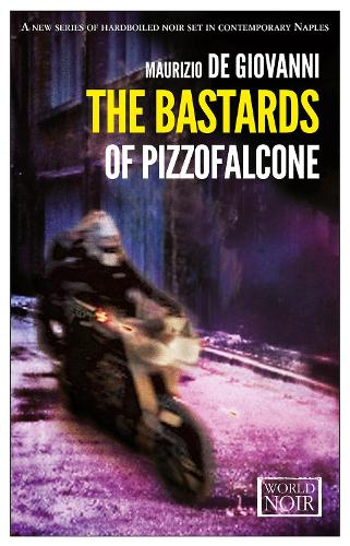 The Bastards Of Pizzofalcone (Paperback)