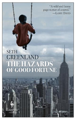 The Hazards Of Good Fortune (Paperback)