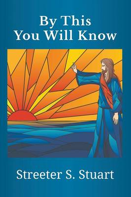 By This You Will Know (Paperback)