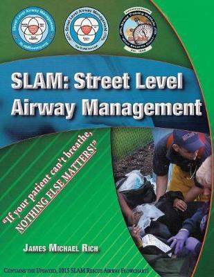 Slam: Street Level Airway Management (Paperback)