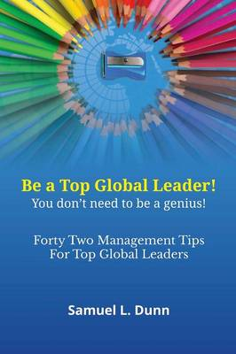 Forty-Two Management Tips for Global Leaders (Paperback)