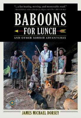 Baboons for Lunch: And Other Sordid Adventures (Paperback)