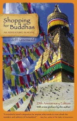 Shopping for Buddhas: An Adventure in Nepal (Hardback)