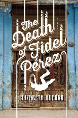 The Death of Fidel Perez (Paperback)