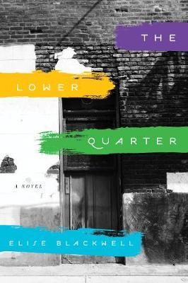 The Lower Quarter: A Novel (Paperback)