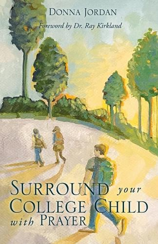 Surround Your College Child with Prayer (Paperback)