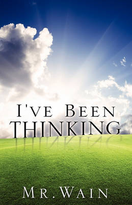 I've Been Thinking (Paperback)