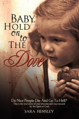 Baby Hold on to the Dove (Paperback)