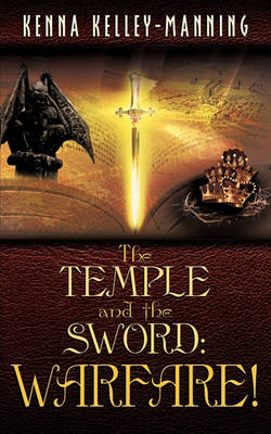 The Temple and the Sword: Warfare! (Paperback)