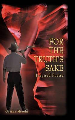 For the Truth's Sake (Hardback)