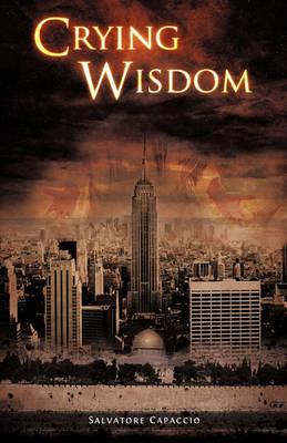 Crying Wisdom (Paperback)