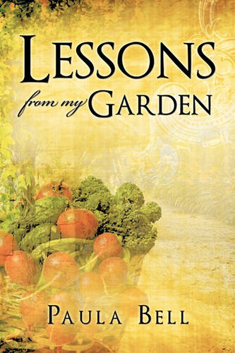 Lessons from My Garden (Paperback)