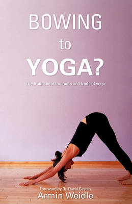 Bowing to Yoga? (Paperback)