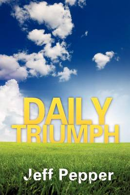 Daily Triumph (Paperback)