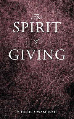 The Spirit of Giving (Paperback)