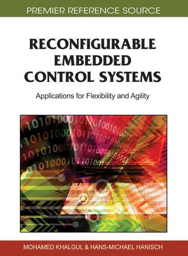Reconfigurable Embedded Control Systems: Applications for Flexibility and Agility (Hardback)