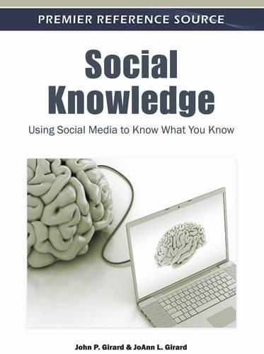 Social Knowledge: Using Social Media to Know What You Know (Hardback)