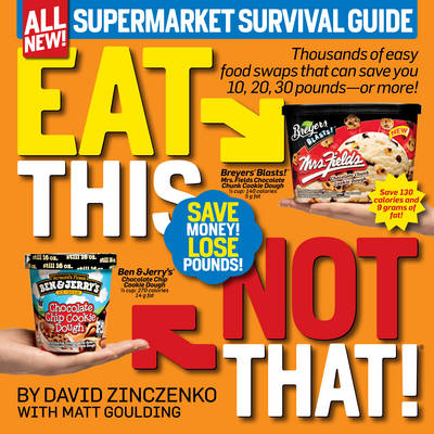 Eat This Not That! Supermarket Survival Guide (Paperback)