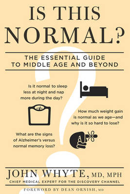 Is This Normal?: The Essential Guide to Middle Age and Beyond (Paperback)
