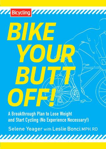 Bike Your Butt Off! (Paperback)
