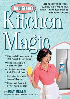Joey Green's Kitchen Magic (Paperback)