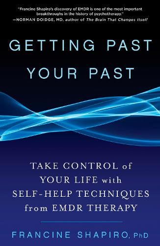 Getting Past Your Past (Paperback)