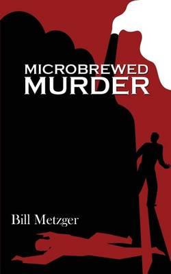 Microbrewed Murder (Paperback)