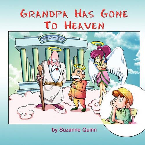 Grandpa Has Gone to Heaven (Paperback)