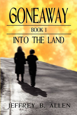 Gone Away Into the Land (Paperback)
