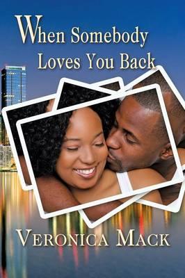 When Somebody Loves You Back (Paperback)