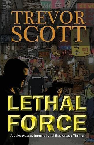 Lethal Force (Paperback)