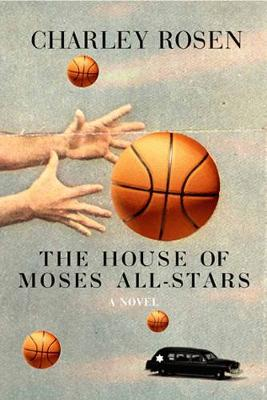The House Of Moses All-stars: A Novel (Paperback)