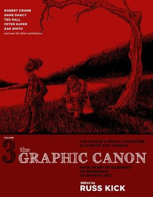 Graphic Canon, The - Vol. 3: From Heart of Darkness to Hemingway to Infinite Jest (Paperback)