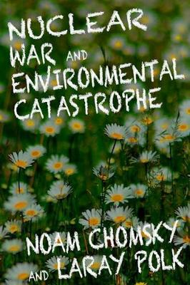 Nuclear War And Enviromental Catastrophe (Paperback)