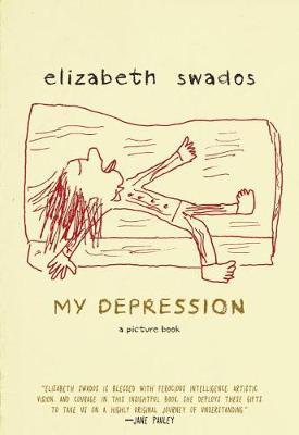 My Depression: A Picture Book (Hardback)