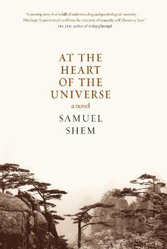 At The Heart Of The Universe: A Novel (Hardback)