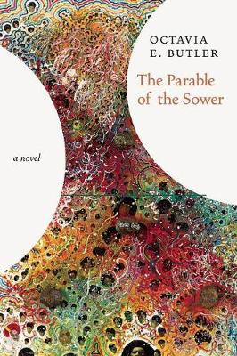 Parable Of The Sower - No Rights: A Novel (Hardback)