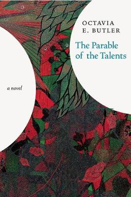 Parable Of The Talents: A Novel (Hardback)