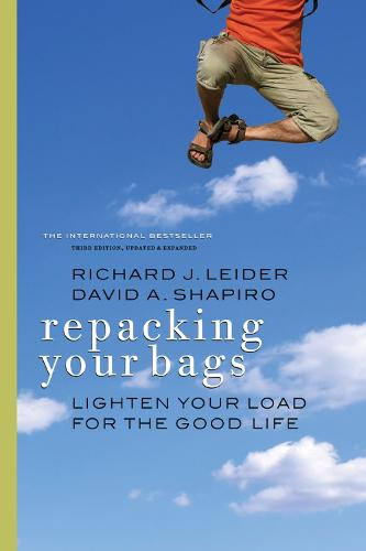 Repacking Your Bags: Lighten Your Load for the Good Life: Lighten Your Load for the Good Life (Paperback)