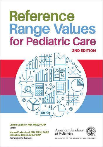 Reference Range Values for Pediatric Care (Paperback)