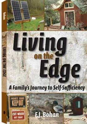 Living on the Edge: A Family's Journey to Self-Sufficiency (Paperback)
