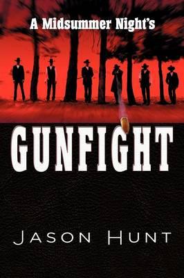 A Midsummer Night's Gunfight (Paperback)