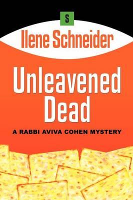 Unleavened Dead (Paperback)